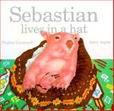 Sebastian Lives in a Hat, Thelma Catterwell, 0916291308