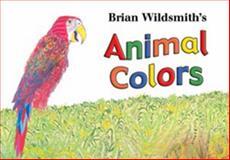 Los colores de los Animales, Brian Wildsmith, 1595721304