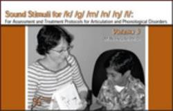 Sound Stimuli : Volume 3 for Treatment Protocols for Articulation and Phonological Disorders, Pena-Brooks, Adriana and Hegde, M. N., 1597561304