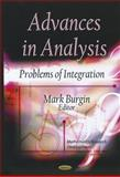 Advances in Analysis : Problems of Integration, Burgin, Mark, 161209130X