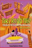 Tiki Road Trip, James Teitelbaum, 1891661302