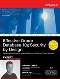 Effective Oracle Database 10g Security by Design, Knox, David, 0072231300