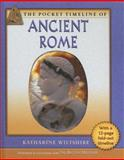 The Pocket Timeline of Ancient Rome, Katharine Wiltshire, 0195301307