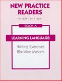 New Practice Readers : Learning Language Activity Blacklines: Book A, Anderson, Michael, Jr., 0791521303