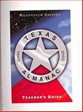 Teacher's Guide to the Texas Almanac, 2000-2001, Tdmn, 0914511300