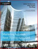 Mastering Autodesk Revit Architecture 2014 9781118521304