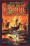 The Final Empire, Wm. H. Kötke, 143433130X