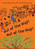 Out of the Way! Out of the Way!, Uma Krishnaswami, 1554981301