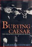 Burying Caesar, Graham Stewart, 1585671304