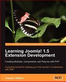 Learning Joomla! Extension Development : Creating Modules, Components, and Plugins with PHP, LeBlanc, Joseph, 1847191304