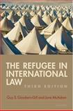 The Refugee in International Law, Goodwin-Gill, Guy and McAdam, Jane, 0199281300