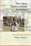 The New Transnational Activism, Tarrow, Sidney, 0521851300