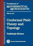 Conformal Field Theory and Topology, Kohno, Toshitaki, 082182130X