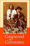 Gatewood and Geronimo, Louis Kraft, 0826321305