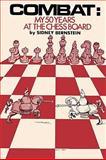 Combat My 50 Years at the Chessboard, Sidney Bernstein, 0923891307