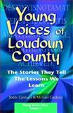 Young Voices of Loudon County, Bobbi Carducci, Michael Carducci, 097766130X