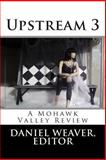 Upstream Three, Daniel Weaver, 1481091301