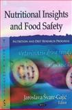 Nutritional Insights and Food Safety, Burgin, M. S. and Novi Sad Technology Faculty Staff, 1611221307