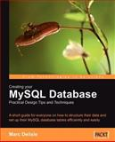 Creating Your Mysql Database : Practical, Delisle, Marc, 1904811302