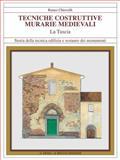 Tecniche Costruttive Murarie Medievali : La Tuscia, Chiovelli, Renzo, 8882651304