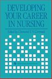 Developing Your Career in Nursing, Desmond F.S. Cormack, 0412321300
