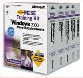Microsoft Windows 2000 MCSE Core Requirements Training Kit, Microsoft Official Academic Course Staff, 0735611300
