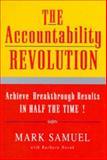 The Accountability Revolution 9780967201306