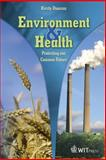 Environment and Health : Protecting Our Common Future, Duncan, Kirsty, 1845641302