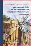 Psychosoziale Hilfe Bei Katastrophen und Komplexen Schadenslagen, , 321129130X