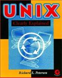 UNIX Clearly Explained, Petersen, Richard L., 0125521308