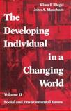 The Developing Individual in a Changing World : Social and Enviornmental Issues, , 0202361306