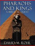 Pharoahs and Kings, David Rohl, 0609801309