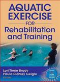 Aquatic Exercise for Rehabilitation and Training, , 073607130X