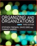 Organizing and Organizations, Sims, David B. P. and Gabriel, Yiannis, 1412901308