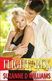 Flight Risk, Suzanne D. Williams, 1492721301