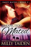 Unexpectedly Mated, Milly Taiden, 1499371306