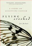 Flying Crooked, Jan Michael, 1553651308