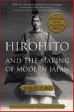 Hirohito and the Making of Modern Japan, Herbert P. Bix, 0060931302
