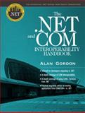 The . NET and COM Interoperability Handbook, Gordon, Alan, 013046130X