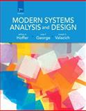 Modern Systems Analysis and Design, Hoffer, Jeffrey A. and George, Joey, 0132991306