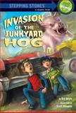 Invasion of the Junkyard Hog, Bill Doyle, 0385371306