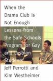 When the Drama Club Is Not Enough 9780807031308