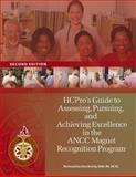 HCPro's Guide to Assessing, Pursuing, and Achieving Excellence in the ANCC Magnet Recognition Program, HCPro, Inc., Marian C. Turkel RN PhD, Gina Boring MSN RN NE-BC, 1601461305