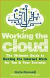 Working the Cloud, Kate Russell, 1780591306