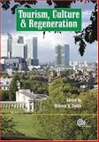 Tourism, Culture, and Regeneration, , 1845931300