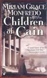 Children of Cain, Miriam G. Monfredo, 0425191303