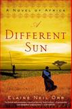 A Different Sun, Elaine Neil Orr, 0425261301