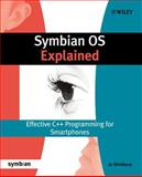 Symbian OS Explained : Effective C++ Programming for Smartphones, Stichbury, Jo, 0470021306