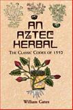 Aztec Herbal, Martin De la Cruz, 0486411303