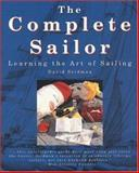 The Complete Sailor : Learning the Art of Sailing, Seidman, David L., 0070571317